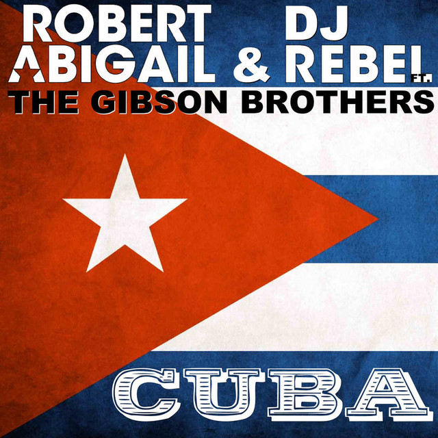 Cuba - Gibson Brothers