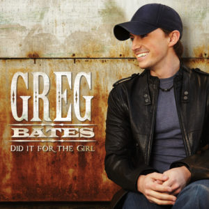 Did It for the Girl - Greg Bates