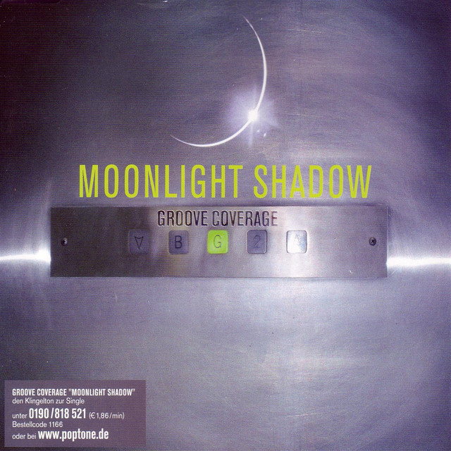 Moonlight Shadow - Groove Coverage