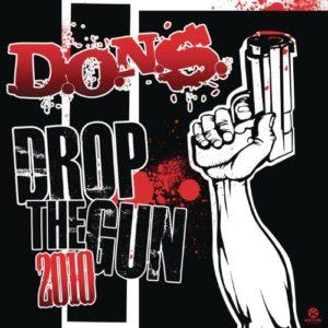 Drop the Gun (Video Edit) - D.O.N.S.