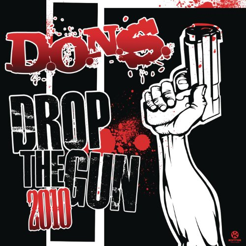 Drop the Gun (Video Edit) - D.O.N.S.