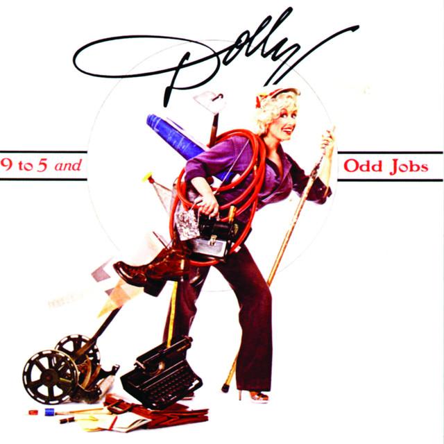 9 to 5 - Dolly Parton