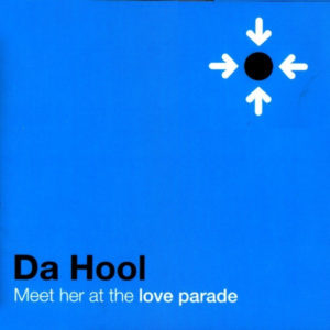 Meet Her At the Loveparade - Da Hool