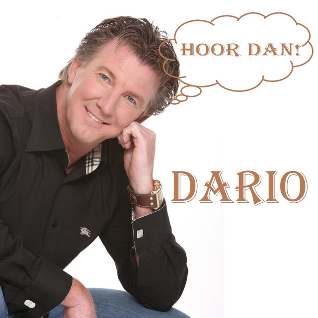 Hoor Dan! - Dario