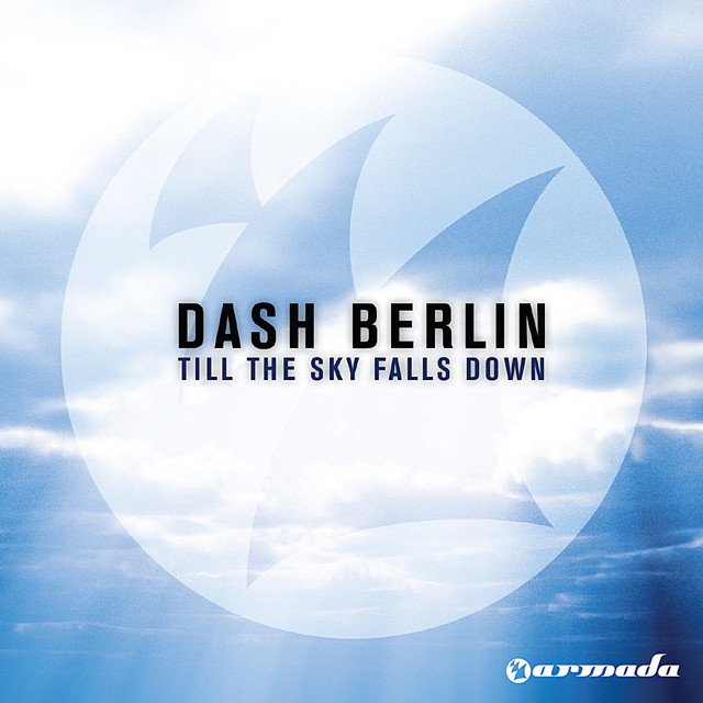 Till the Sky Falls Down - Dash Berlin