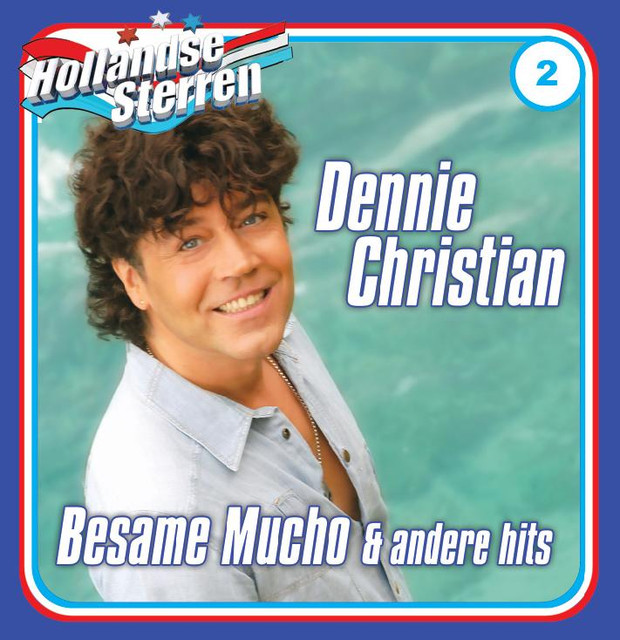 Besame Mucho - Dennie Christian
