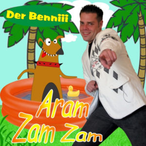 Aram Zam Zam - Der Benniii