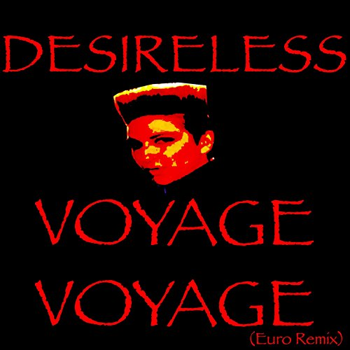 Voyage voyage (Euro Remix) - Desireless