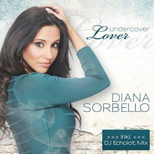 Undercover Lover (Single Version) - Diana Sorbello