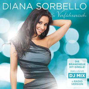 So verführerisch (DJ Mix) - Diana Sorbello