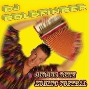 Circus Renz - DJ Goldfinger