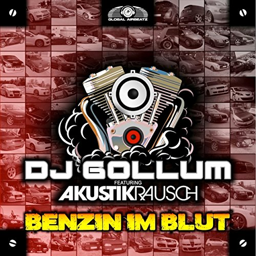 Benzin im Blut (feat. Akustikrausch) [Video Mix] - DJ Gollum