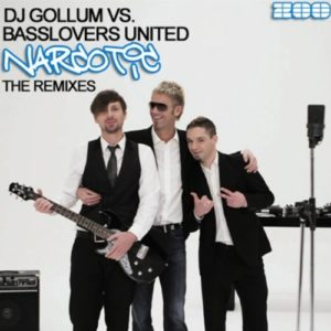 Narcotic (Black Toys Remix) [DJ Gollum vs. Basslovers United] - DJ Gollum & Basslovers United