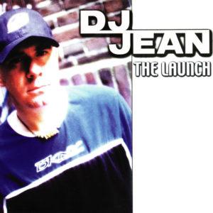 The Launch - DJ Jean