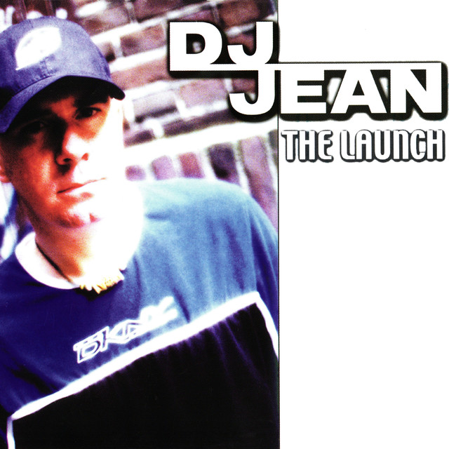 The Launch - DJ Jean