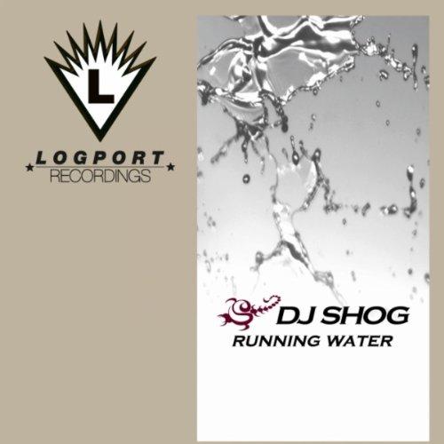 Running Water (Radio Edit) - DJ Shog