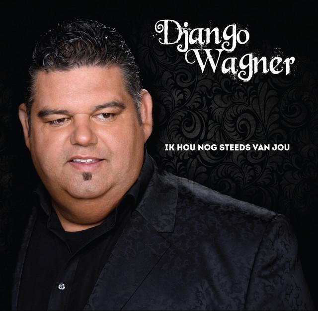 Ik Hou Nog Steeds Van Jou - Django Wagner