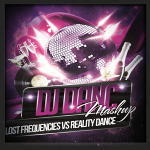 Lost Frequencies Vs Reality Dance - Djdanc