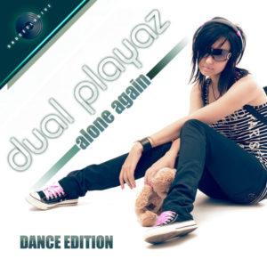 Alone Again - Dual Playaz