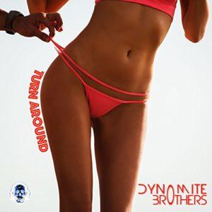 Turn Around (Edit) - Dynomite Brothers