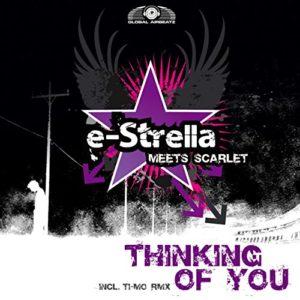 Thinking of You (G4bby feat. Bazz Boyz Remix) - e-Strella & Scarlet