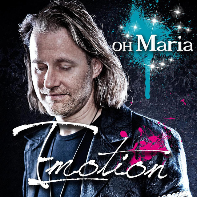 Oh Maria - Emotion