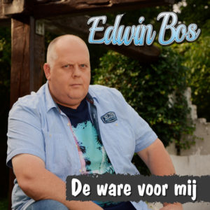De Ware Voor Mij - Edwin Bos