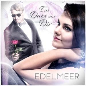 Ein Date mit Dir - Edelmeer