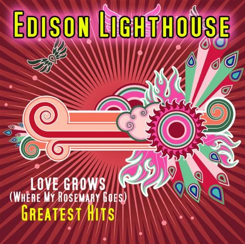 Love Grows (Where My Rosemary Goes) - Edison Lighthouse