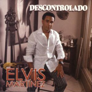 Vamos A Hacernos Los Locos - Elvis Martinez