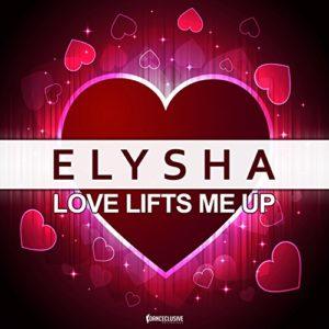 Love Lifts Me Up (Vocal Mix) - Elysha