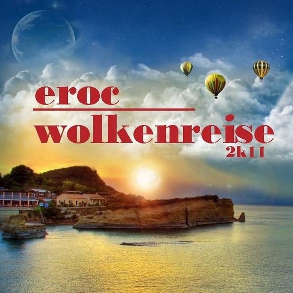 Wolkenreise 2K11 - Eroc