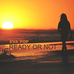 Ready or Not (Radio Edit) - EVA POP