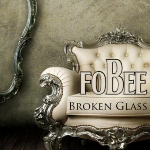 Broken Glass (feat. Kate Walsh) - Fobee