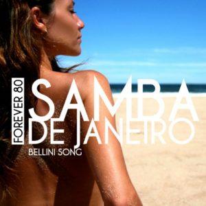 Samba De Janeiro (Radio Edit) - Forever 80