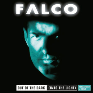 Out of the Dark - Falco