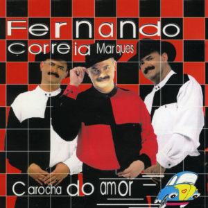 Carocha do Amor - Fernando Correia Marques