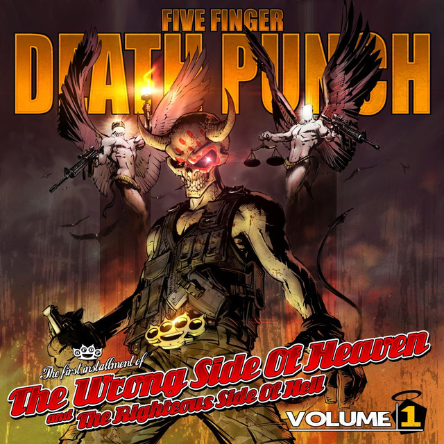 Wrong Side of Heaven - Five Finger Death Punch