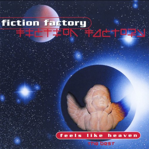 (Feels Like) Heaven - Fiction Factory