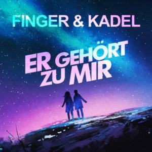 Er gehört zu mir - Finger & Kadel