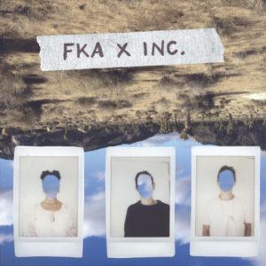 FKA x inc. - FKA x inc.