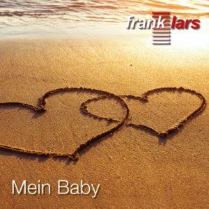 Mein Baby (Radio Version) - Frank Lars