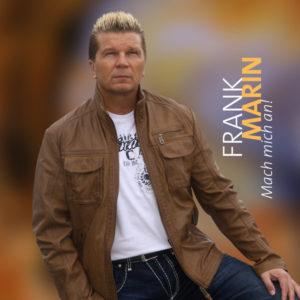 Mach mich an - Frank Marin