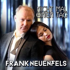 Nicht mal einen Tag - Frank Neuenfels