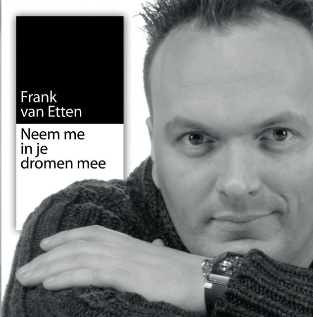 Neem Me In Je Dromen Mee - Frank van Etten
