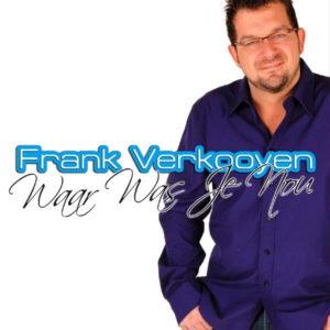 Waar Was Je Nou - Frank Verkooyen