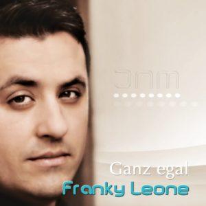 Ganz egal (Dance Mix) - Franky Leone