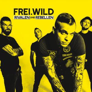 Rivalen und Rebellen - Frei.Wild