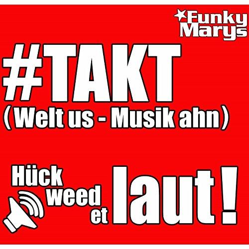 #TAKT (Welt us - Musik ahn) - Funky Marys
