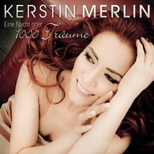 Eine Nacht oder 1000 Träume (Remix) - Kerstin Merlin